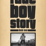 Dub Inc – Rude Boy Story (2013)