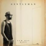 Gentleman – New Day Dawn (2013)