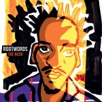 Rootwords – The Rush (2014)