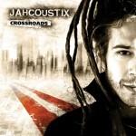 Jahcoustix – Crossroads (2010)