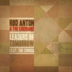 Rod Anton – Leaders of Tomorrow EP (2012)