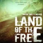 Martin Zobel & Soulrise – Land of the Free (2012)