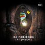 Rootz Underground – Return of the Righteous Vol.1 (2015)