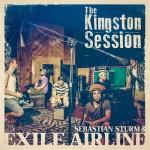 Sebastian Sturm & Exile Airline – The Kingston Session (2015)
