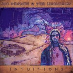 Joe Pilgrim & The Ligerians - Intuitions (2015)