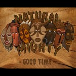 Natural Mighty – Good Time (EP 2015)