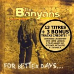 The Banyans - For Better Days (Réédition 2016)