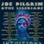 Joe Pilgrim & The Ligerians - Intuitions Tour 2016