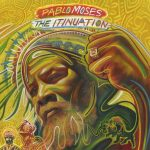 Pablo Moses – The Itinuation (2017)