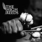 The High Reeds  – Brother Jones (EP 2017)