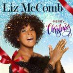 Liz McComb – Merry Christmas (2017)