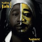 Salim Jah Peter – Nature (2017)