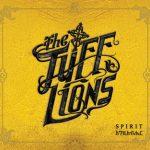The Tuff Lions – Spirit (2017)
