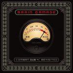 Brain Damage – Combat Dub 4 – Revisited (2019)