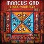 Marcus Gad – Leggo Your Ego (single 2019)