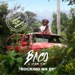 Baco & Urban Plant – Rocking My EP (2019)