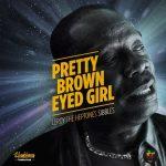 Leroy Sibbles - Pretty Brown Eyed Girl (single 2020)