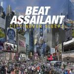 Beat Assailant – City Never Sleeps (2014)