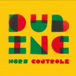 Dub Inc – Hors Contrôle (2010)