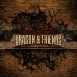 Dragon Davy – Dragon & Friends (2014)
