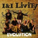 I&I Livity – Evolution (2014)
