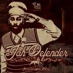 Jah Defender – Rastaman Rise (2013)
