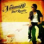 Naâman – Deep Rockers Back A Yard (2013)