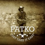 Patko – Just Take It Easy (2013)