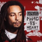 Raphael – Mind Vs Heart (2013)