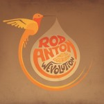 Rod Anton & The Ligerians – Wevolution Réédition (2015)