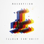 TelDem Com'unity – Absorption (2014)