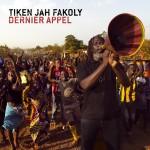 Tiken Jah Fakoly – Dernier Appel (2014)