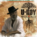 U-Roy – Pray Fi Di People (2012)