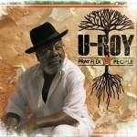 U-Roy – Pray Fi Di People (2012)