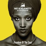 Mo'Kalamity – Freedom of the Soul (2013)