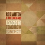 Rod Anton – Leaders of Tomorrow EP (2012)