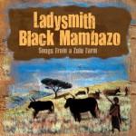Ladysmith Black Mambazo – Songs from a Zulu Farm (2011)