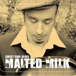 Malted Milk – Sweet Soul Blues (2010)