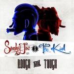 Smokey Joe & The Kid – Rough and Tough EP (2014)