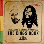 Suga Roy & Conrad Crystal - The Kings Book (2015)