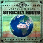 Morgan Heritage – Strictly Roots (2015)
