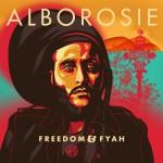 Alborosie – Freedom & Fyah (2016)