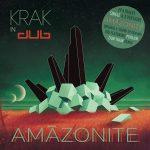 Krak In Dub – Amazonite (EP – 2017)