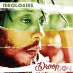 Droop Lion – Ideologies (2017)