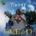 Tiwony – Dread (single 2017)
