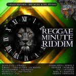 Reggae Minute Riddim (2017)
