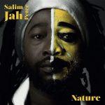 Salim Jah Peter – Nature (2017)