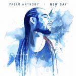 Pablo Anthony – New Day (2017)
