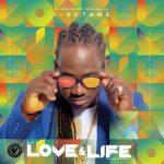 I-Octane – Love and Life (2018)