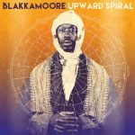 Blakkamoore – Upward Spiral (2020)